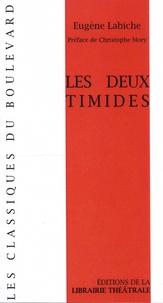 Eugène Labiche - Les deux timides.
