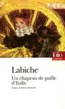Eugène Labiche - Un chapeau de paille d'Italie.