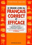 Eugène Laillat et Christophe Mirande - Le grand livre du français correct et efficace.