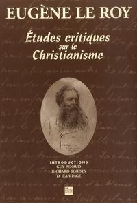 Eugène Le Roy - Etudes critiques sur le christianisme.