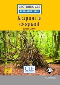 Eugène Le Roy - Jacquou le croquant lecture Fle.