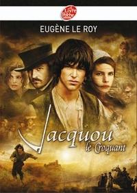Eugène Le Roy - Jacquou le croquant - Texte abrégé.