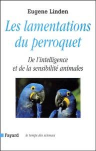 Les lamentations du perroquet. De lintelligence et de la sensibilité animales.pdf