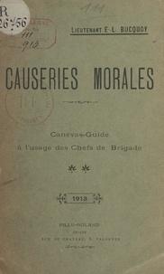 Eugène Louis Bucquoy et  Baudry - Causeries morales - Canevas-guide à l'usage des Chefs de Brigade.