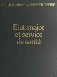 Eugène Louis Bucquoy et Léon Y. Bucquoy - État-major et services de santé.