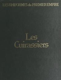 Eugène Louis Bucquoy et Léon-Yves Bucquoy - Les cuirassiers.