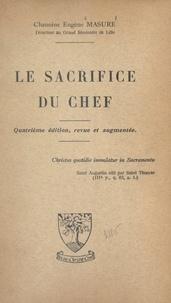 Eugène Masure - Le sacrifice du chef.