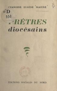 Eugène Masure - Prêtres diocésains.