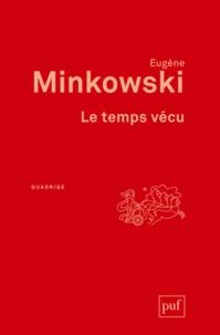 Eugène Minkowski - Le temps vécu.