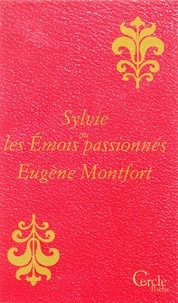 Eugène Montfort - Cercle Poche n°166 Sylvie ou les Émois passionnés.
