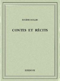 Eugène Müller - Contes et récits.