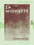Eugène Müller - La Mionette.