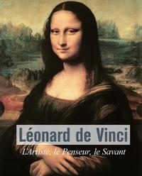 Eugène Müntz - Léonard De Vinci - L'Artiste, le Penseur, le Savant.