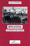 Eugène Ndahayo - Rwanda. - Le dessous des cartes.