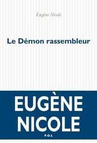 Eugène Nicole - Le Démon rassembleur.