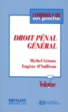 Eugène O'sullivan et Michel Giroux - Droit pénal général.