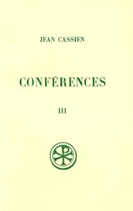Eugène Pichery et Jean Cassien - Conférences - Tome 3, XVIII-XXIV, Edition bilingue français-latin.