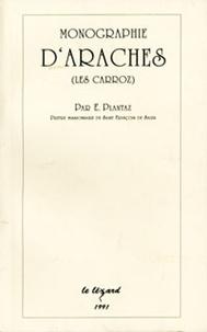 Eugène Plantaz - Monographie d'Arâches (les Carroz).