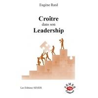 Eugène Rard - Croître dans son leadership.