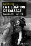 Eugène Riedweg - La Libération de l'Alsace - Septembre 1944-mars 1945.