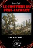 Eugène Roch - Le cimetière du Père-Lachaise - édition intégrale.