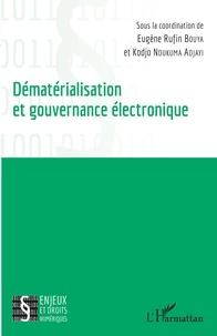 Eugène rufin Bouya et Kodjo Ndukuma Adjayi - Dématérialisation et gouvernance électronique.
