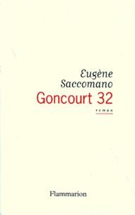 Eugène Saccomano - Goncourt 32.