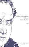 Eugène Saccomano - Jean Giono, le vrai du faux.