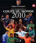 Eugène Saccomano - Les stars de la coupe du monde 2010.