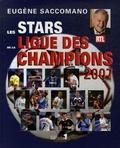 Eugène Saccomano - Les stars de la Ligue des champions.