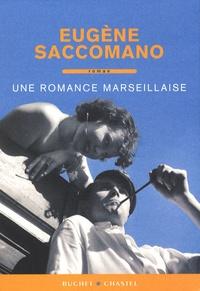 Eugène Saccomano - Une romance marseillaise.