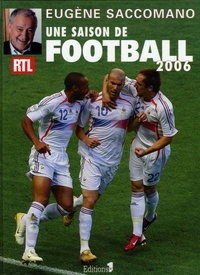 Eugène Saccomano - Une saison de football.