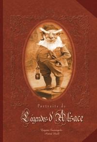 Eugène Santangelo et Astrid Mull - Portraits de légendes d'Alsace.