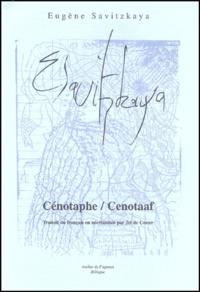 Eugène Savitzkaya - Cénotaphe : Cenotaaf.