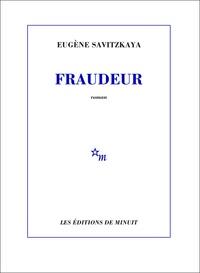 Eugène Savitzkaya - Fraudeur.
