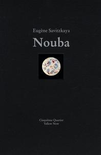 Eugène Savitzkaya - Nouba. 1 CD audio