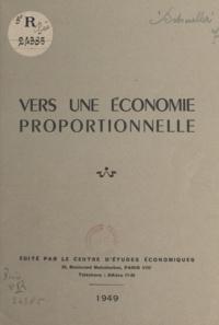 Eugène Schueller - Vers une économie proportionnelle.