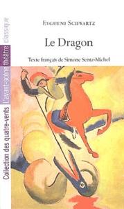 Eugène Schwarz - Le dragon.