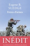 Eugene Sledge - Frères d'armes.