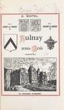 Eugène Soitel et G. R. Delahaye - Aulnay-sous-Bois aujourd'hui - Jadis : Aunay-en-France, hier : Aulnay-lez-Bondy.