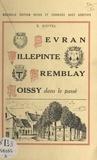 Eugène Soitel - Sevran, Villepinte, Tremblay, Roissy, dans le passé.