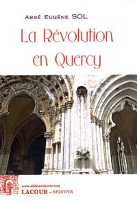 Eugène Sol - La Révolution en Quercy.