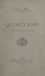 Eugène Sol - Quercynois de la période révolutionnaire.