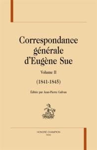 Eugène Sue - Correspondance générale - Volume 2 (1842-1845).