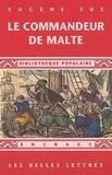 Eugène Sue - Le Commandeur de Malte.