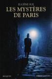 Eugène Sue - Les Mystères de Paris.