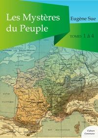 Eugène Sue - Les Mystères du Peuple, tomes 1 à 4.