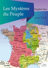 Eugène Sue - Les Mystères du Peuple, tomes 5 à 8.
