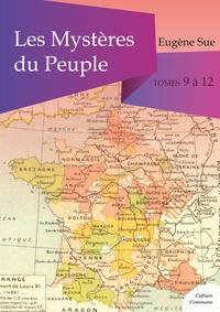 Eugène Sue - Les Mystères du Peuple, tomes 9 à 12.