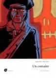 Eugène Sue et Marc Lizano - Un corsaire.